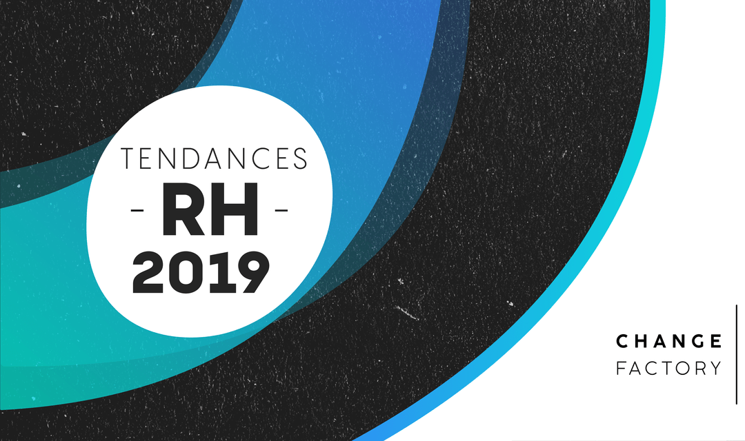 Les tendances RH à surveiller en 2019
